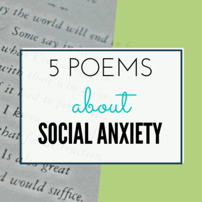 5 Poems About Social Anxiety