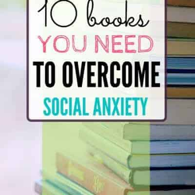 The Top 10 Books on How to Overcome Social Anxiety