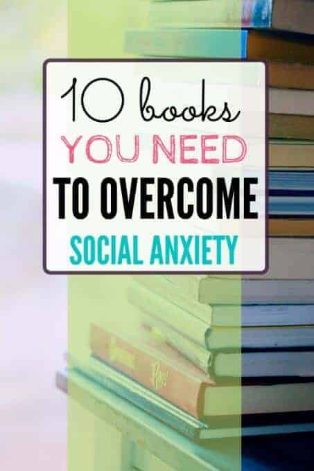 Stack of books with text overlay - 10 Books You Need to Overcome Social Anxiety