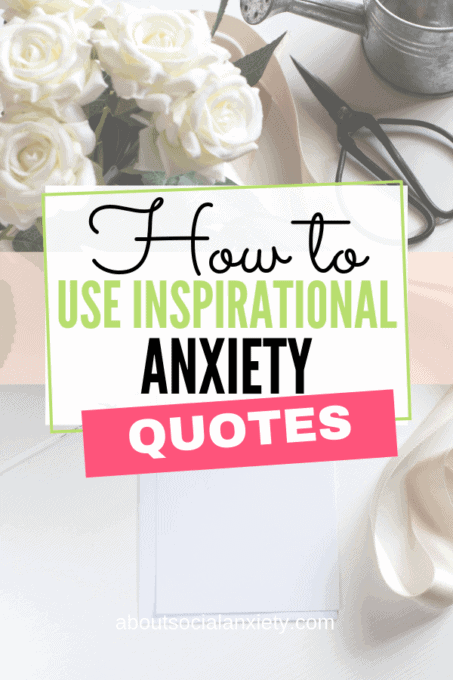 Desktop with text overlay - How to Use Inspirational Anxiety Quotes
