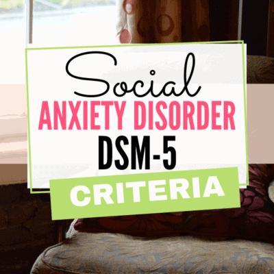 Social Anxiety Disorder DSM-5 Criteria