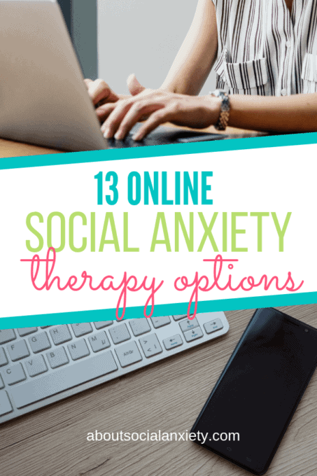 Person typing on laptop with text overlay - 13 Online Social Anxiety Therapy Options