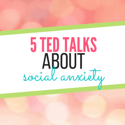 TED Talks About Social Anxiety