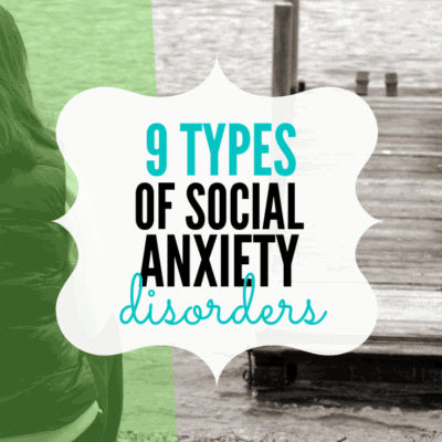 9 Types of Social Anxiety Disorders