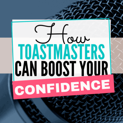 How Toastmasters Can Help Your Social Anxiety