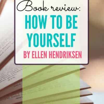 How to Be Yourself: A Book Review