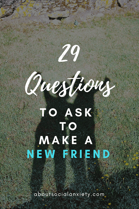 Make Friends by Asking These 29 Questions