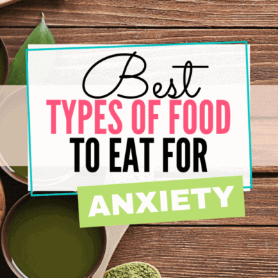 The Best Foods to Eat for Anxiety
