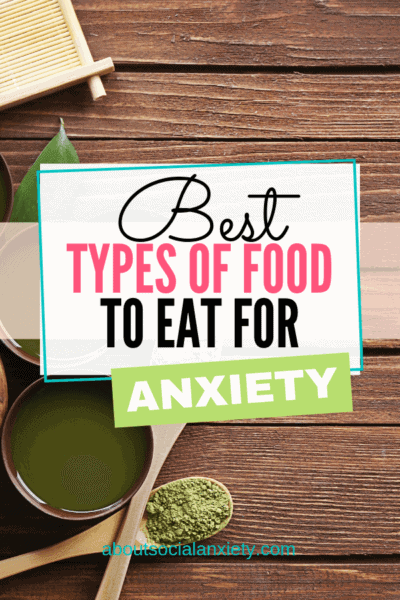 Healthy food on table with text overlay - Best Types of Food to Eat for Anxiety