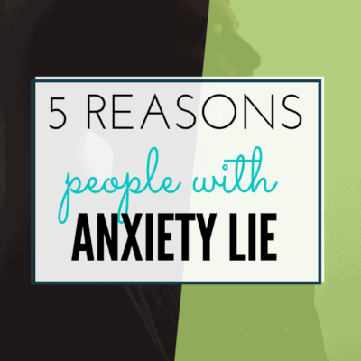 5 Reasons Why People With Social Anxiety Lie