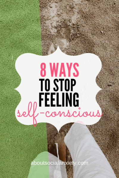 Feet on the beach with text overlay - 8 Ways to Stop Feeling Self-Conscious