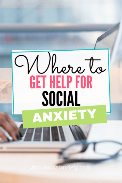 Person at laptop with text overlay - Where to Get Help for Social Anxiety