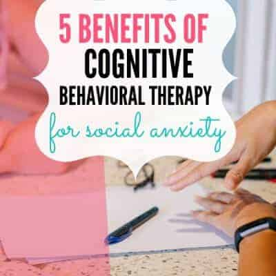 5 Benefits of Cognitive-Behavioral Therapy for Social Anxiety