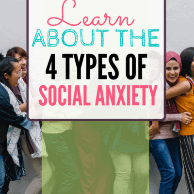 What Are the 4 Types of Social Anxiety?