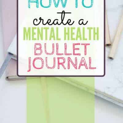 How to Create a Mental Health Bullet Journal