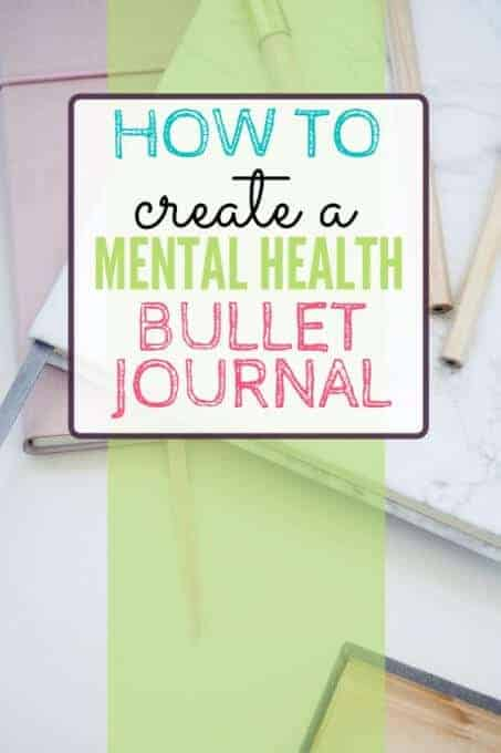 Journal with pencils and text overlay - How to Create a Mental Health Bullet Journal