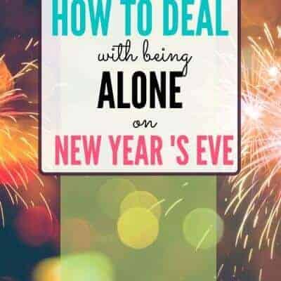 How to Manage Being Alone on New Year's Eve