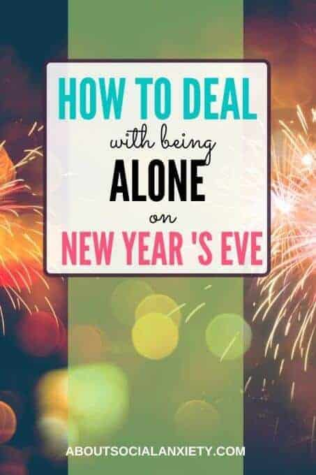 Fireworks with text overlay - How to Deal with Being Alone on New Year's Eve