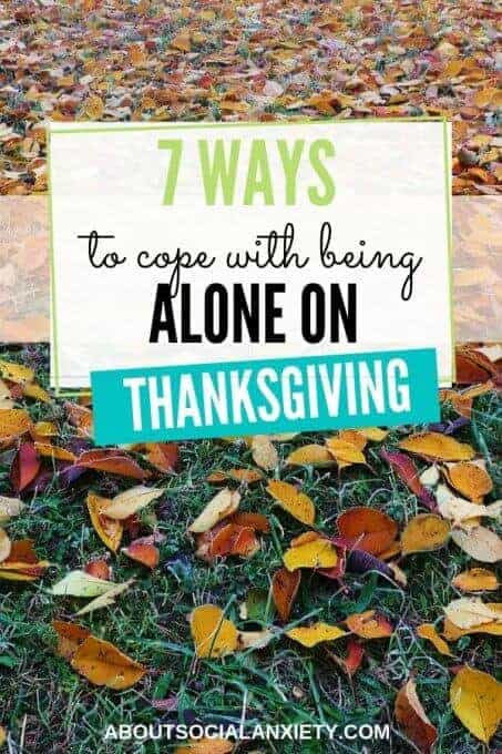 Fall leaves with text overlay - 7 Ways to Cope with Being Alone on Thanksgiving