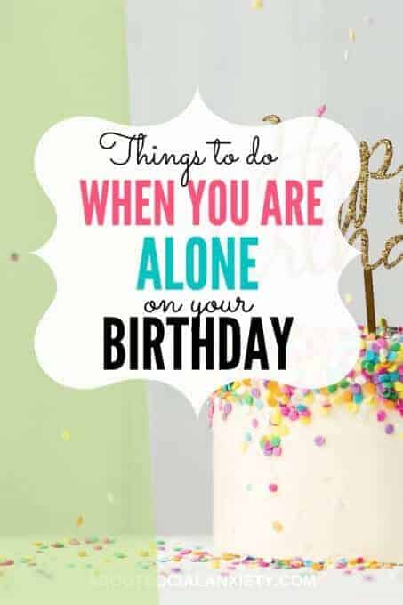 Birthday cake with text overlay - Things to Do When You Are Alone on Your Birthday