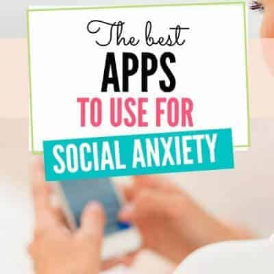 The Best Apps for Social Anxiety