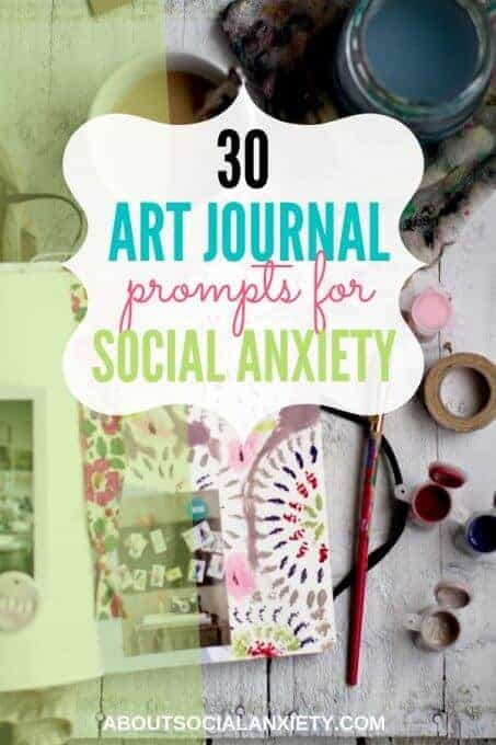 Art journal with text overlay - 30 Art Journal Prompts for Social Anxiety