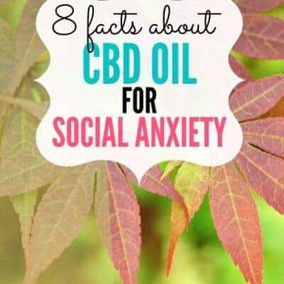 8 Facts About CBD Oil for Social Anxiety