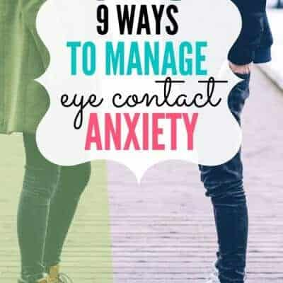 9 Ways to Manage Eye Contact Anxiety