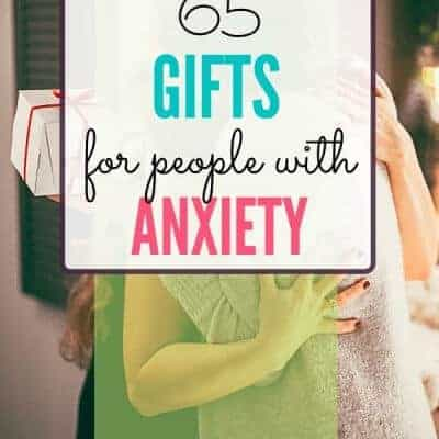 65+ Gifts for People with Anxiety
