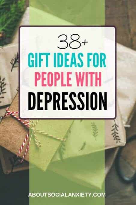 Gifts with text overlay - 38+ Gift Ideas for People with Depression