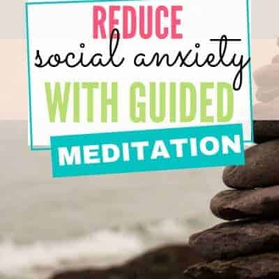 A Guided Meditation Script for Social Anxiety