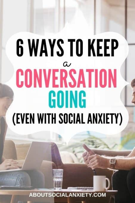 Couple talking with text overlay - 6 Ways to Keep a Conversation Going
