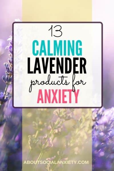 Lavender fields with text overlay - 13 Calming Lavender Products for Anxiety