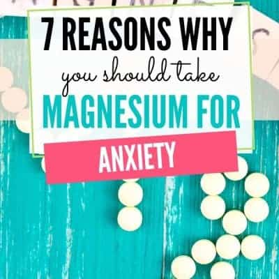 7 Reasons Why You Should Take Magnesium for Anxiety