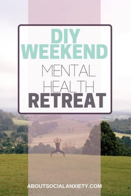 Woman doing yoga with text overlay - DIY Weekend Mental Health Retreat