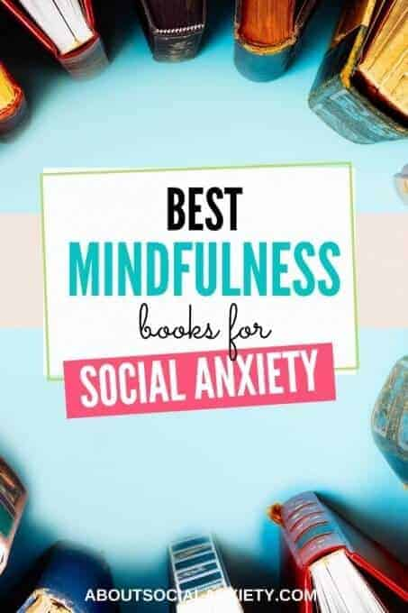 Books with text overlay - Best Mindfulness Books for Social Anxiety