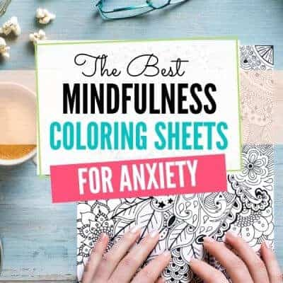 The Best Mindfulness Coloring Sheets for Anxiety