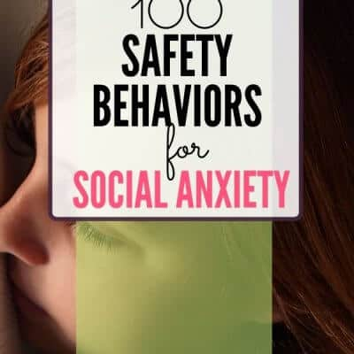 100 Safety Behaviors for Social Anxiety