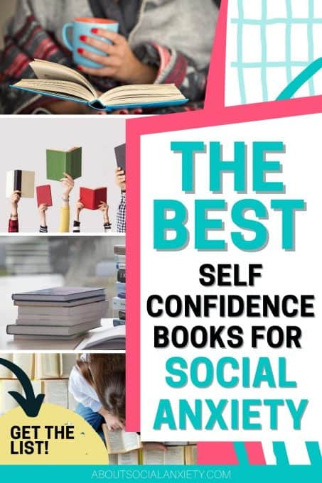 Books with text overlay - The Best Self Confidence Books for Social Anxiety
