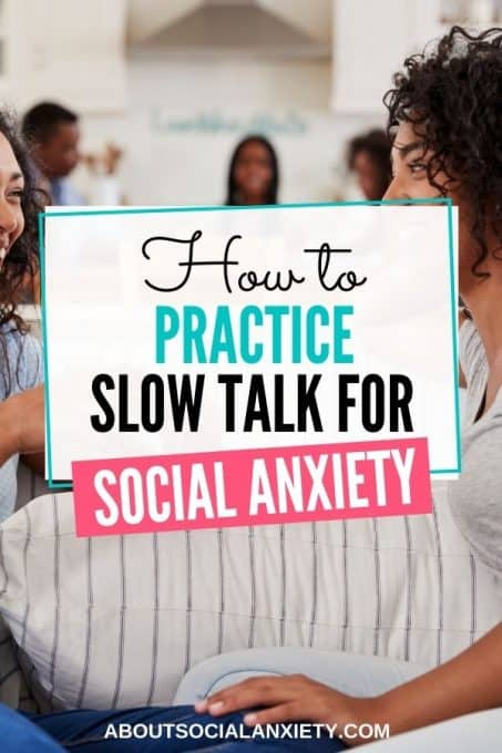 Women talking with text overlay - How to Practice Slow Talk for Social Anxiety