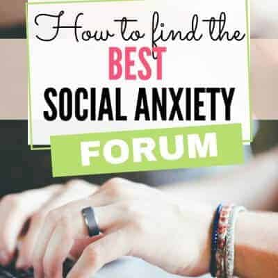 How to Find the Best Social Anxiety Forum for You
