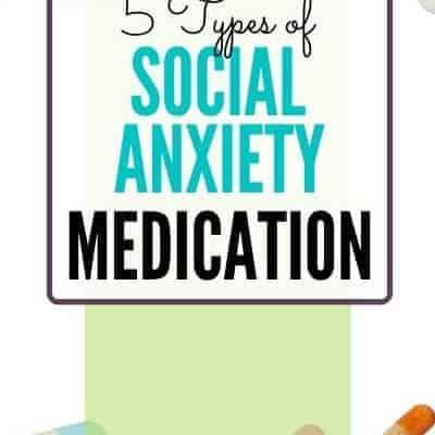 Social Anxiety Medication