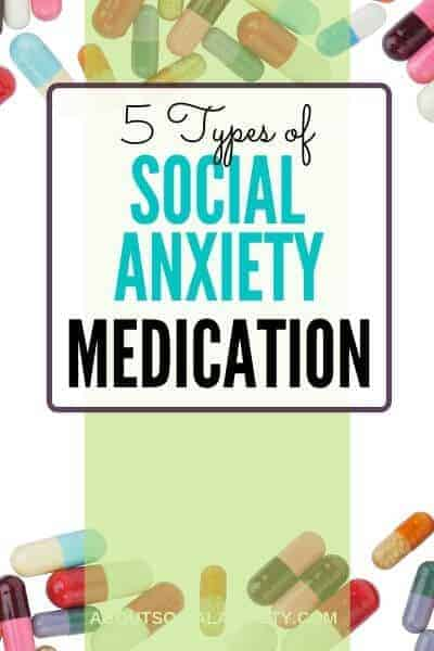 Medication with text overlay - 5 Types of Social Anxiety Medication