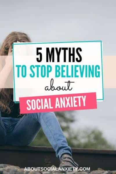 Sad woman with text overlay - 5 Myths to Stop Believing about Social Anxiety