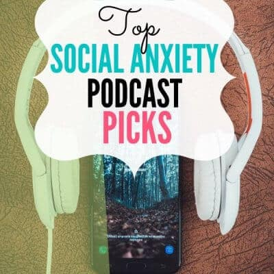 Top Social Anxiety Podcast Picks