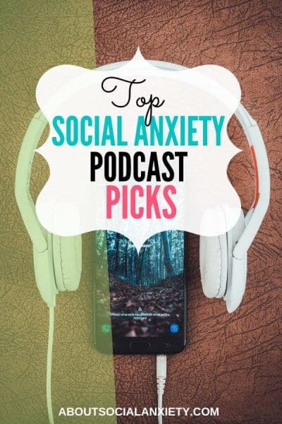 Headphones with phone and text overlay - Top Social Anxiety Podcast Picks