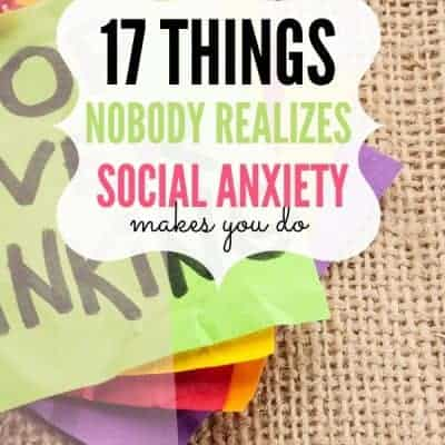 17 Things People Don't Realize You Do Because of Social Anxiety