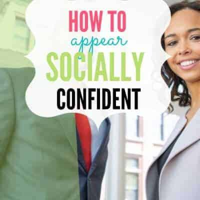 How to Appear Socially Confident