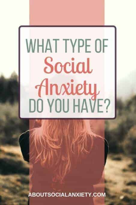 Girl with text overlay - What Type of Social Anxiety Do You Have?