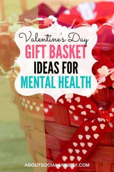 Basket with text overlay - Valentine's Day Gift Basket Ideas for Mental Health